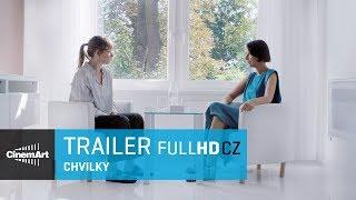 Chvilky (2018) Oficiální HD trailer