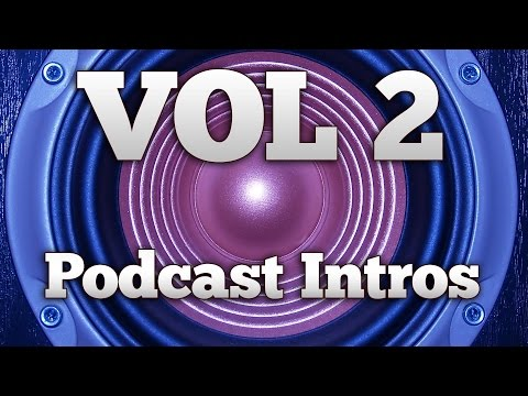 Podcast Intro Examples VOLUME 2  feat Tech Shift, Wired UK, & More!