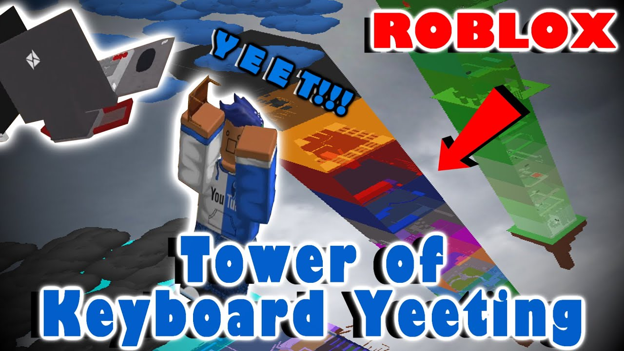 Completing The Tower Of Keyboard Yeeting Intermediate Roblox Youtube