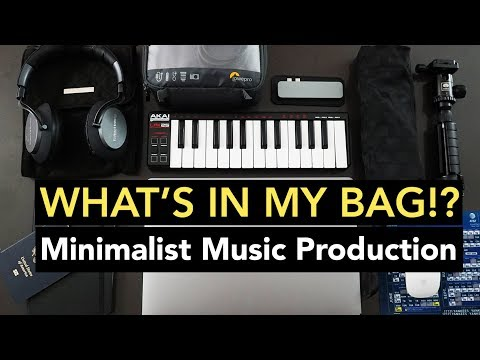What's In My Bag 2019!? | Minimalist Music Production
