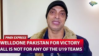 Stay Away from Match Fixing | All is Not Lost for any of the U19 Team | Shoaib Akhtar