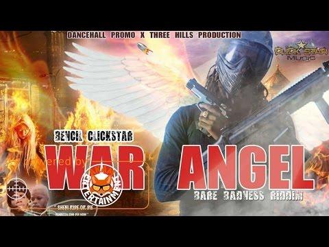 Bencil - War Angel (Various Artist Diss) [Bare Badness Riddim] January 2017