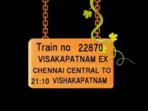 Train No 22870 Train Name VISAKAPATNAM EX CHENNAI CENTRAL GUDUR JN NELLORE ONGOLE VIJAYAWADA