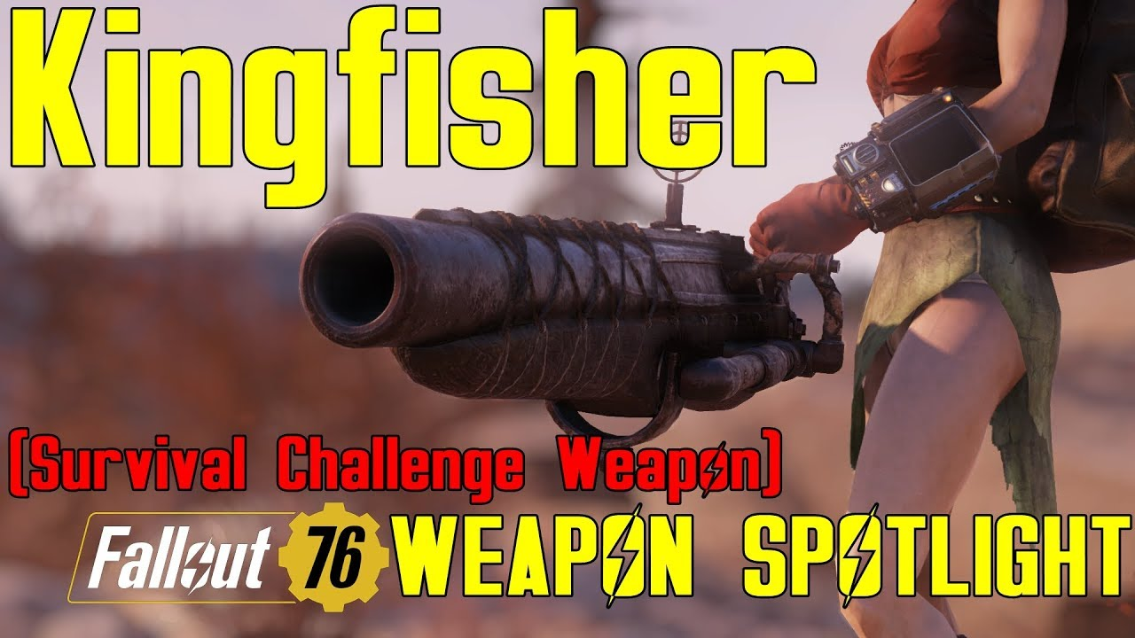 Fallout 76: Weapon Spotlights: Kingfisher (Survival Challenge Weapon