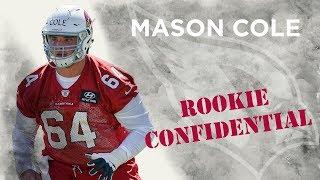 Rookie Confidential - Mason Cole
