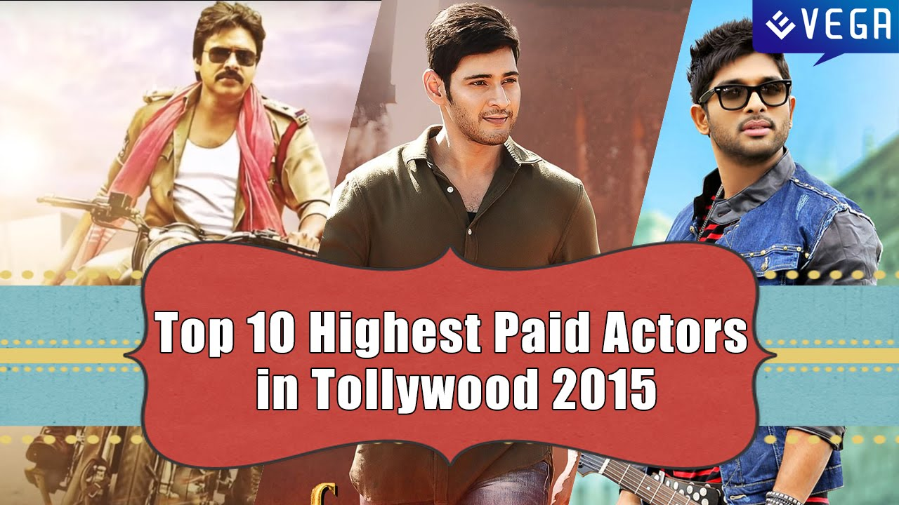 top 10 highest paid actors in tollywood 2015   youtube