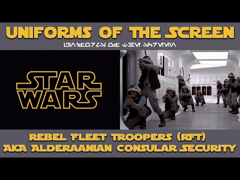 Star Wars Rebel Fleet Trooper (RFT) Aka Alderaanian Consular Security | Uniforms Of The Screen