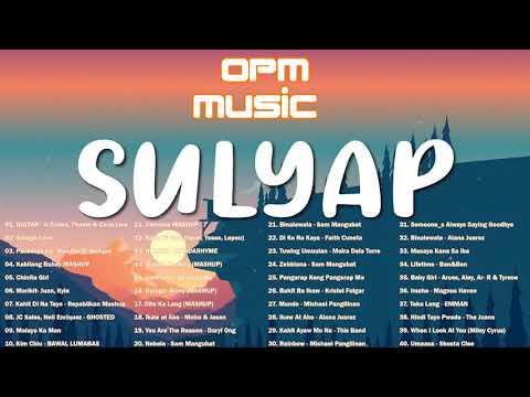 sulyap---savage-love---pasensya-na---kabilang-buhay-:-top-100-trending-opm-tik-tok-kanta-2020