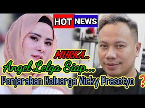 Tak Puas Penjarakan Vicky Prasetyo...❗❗, Angel Lelga Akan Seret Keluarga Ke Jeruji Besi ....❓❓