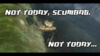 World of Tanks - Not Today, Scumbag.  Not Today.