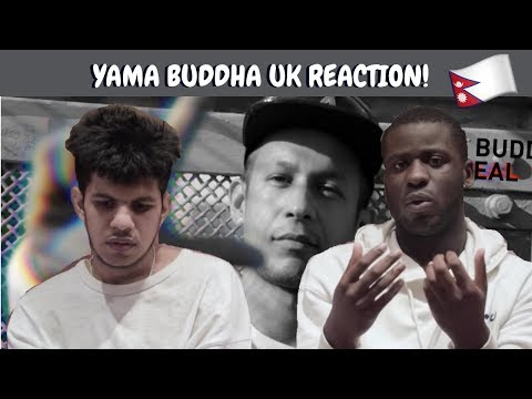 Yama Buddha - Real Reaction 🙏🏾  UK ARTISTS REACT TO NEPALI RAP