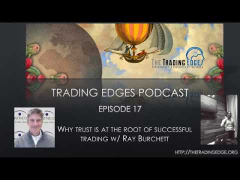 Episode 17 - Why trust is at the root of successful trading w  Ray Burchett
