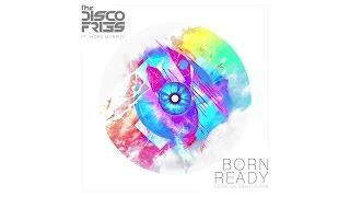 Disco Fries - Born Ready (Ferreck Dawn Remix) Static Video ft. Hope Murphy
