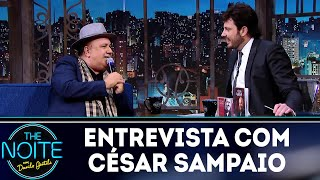 Entrevista com César Sampaio   The Noite (08/10/18)