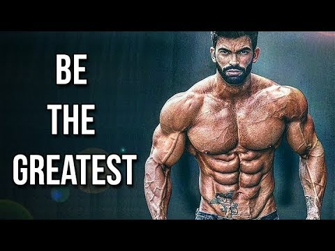 BE THE GREATEST ���� WORKOUT MOTIVATION 2018