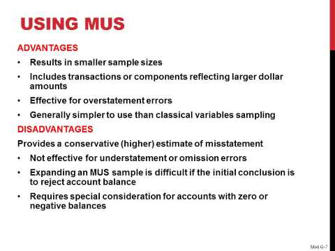 Advantages And Disadvantages Of Using MUS In Auditing
