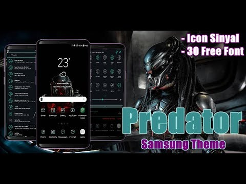 Predator Theme apk   Samsung Theme Oreo & Nougat