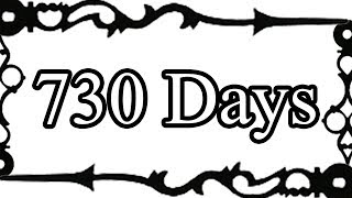 730 Days