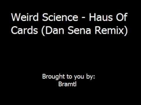 Dan Haus science haus of cards dan remix