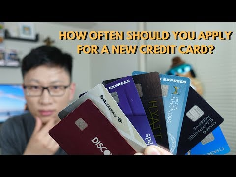How Often Should You Apply for a New Credit Card?