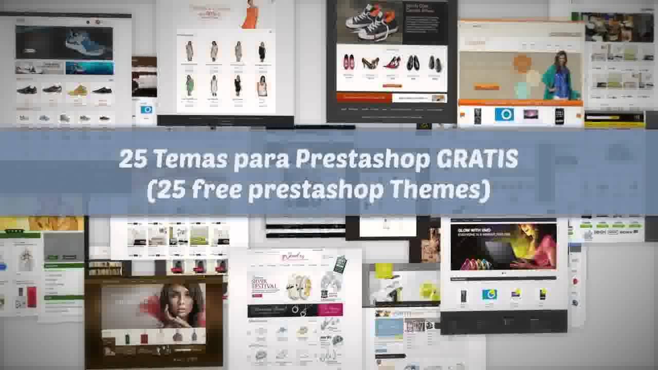 25 Temas para Prestashop GRATIS (25 free prestashop Themes) - YouTube