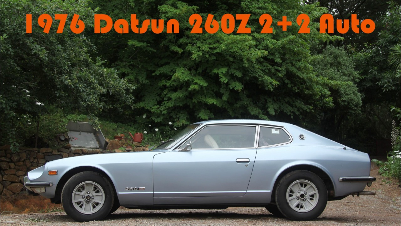 1976 Datsun 260z 2+2 Auto - Mount Macedon 2017 - YouTube