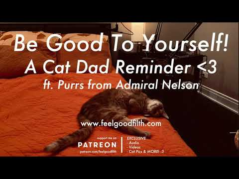 Be Good To Yourself! (ft. Admiral Nelson)