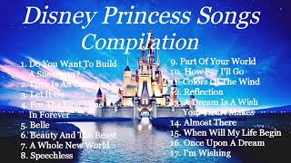 Disney Princess Songs | Compilation