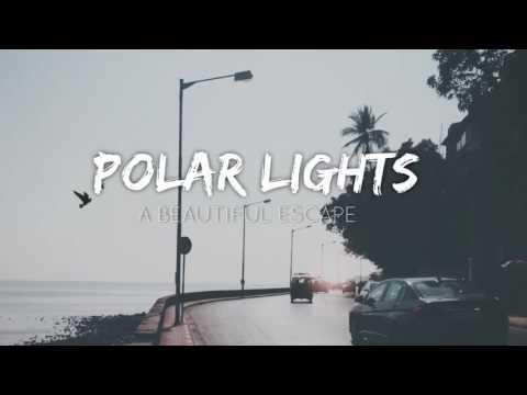 Polar Lights - A Beautiful Escape (Nightcore Version)