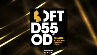 Download Selace 'So Hooked On Your Lovin' (Mousse T.'s Extended Disco Shizzle) Mp3 and Videos