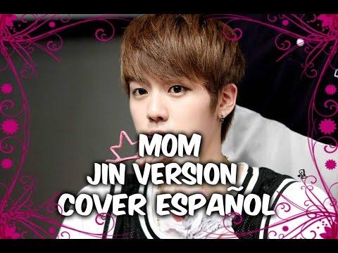 Jin (BTS) Mom 엄마 (cover español) by Ra.D