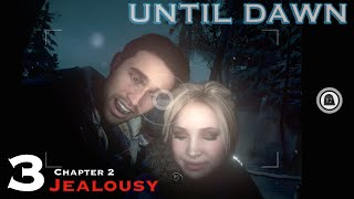 Until Dawn - Let's Play Walkthrough Part 3 - Chapter 2 Jealousy