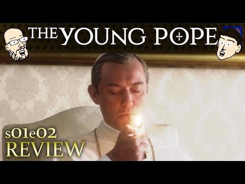 """The Young Pope Series Premiere s01e02 - """"Second Episode"""" - Review & Discussion"""