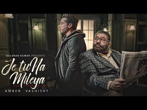 Je Tu Na Mileya | Amber Vashisht | Goldboy | Nirmaan | Yograj Singh | Latest Punjabi Song | T-Series