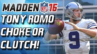 TONY ROMO! CLUTCH OR CHOKE?! THRILLER! - Madden 16 Ultimate Team