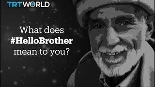 #HelloBrother
