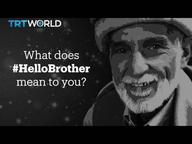 #HelloBrother