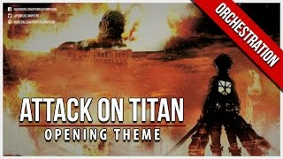 Repeat youtube video Attack on Titan - Opening Theme - Orchestral Cover