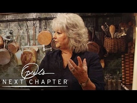 Paula Deen\'s Humble Beginnings   Oprah\'s Next Chapter   Oprah Winfrey Network