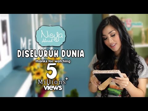Nisya Ahmad - Di Seluruh Dunia (Official Lyric Video)