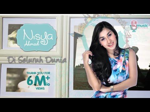 Nisya Ahmad - Di Seluruh Dunia (Official Lyric Video)