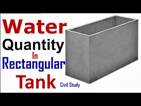 Water Quantity Calculation In Rectangular Tank - How To Calculate