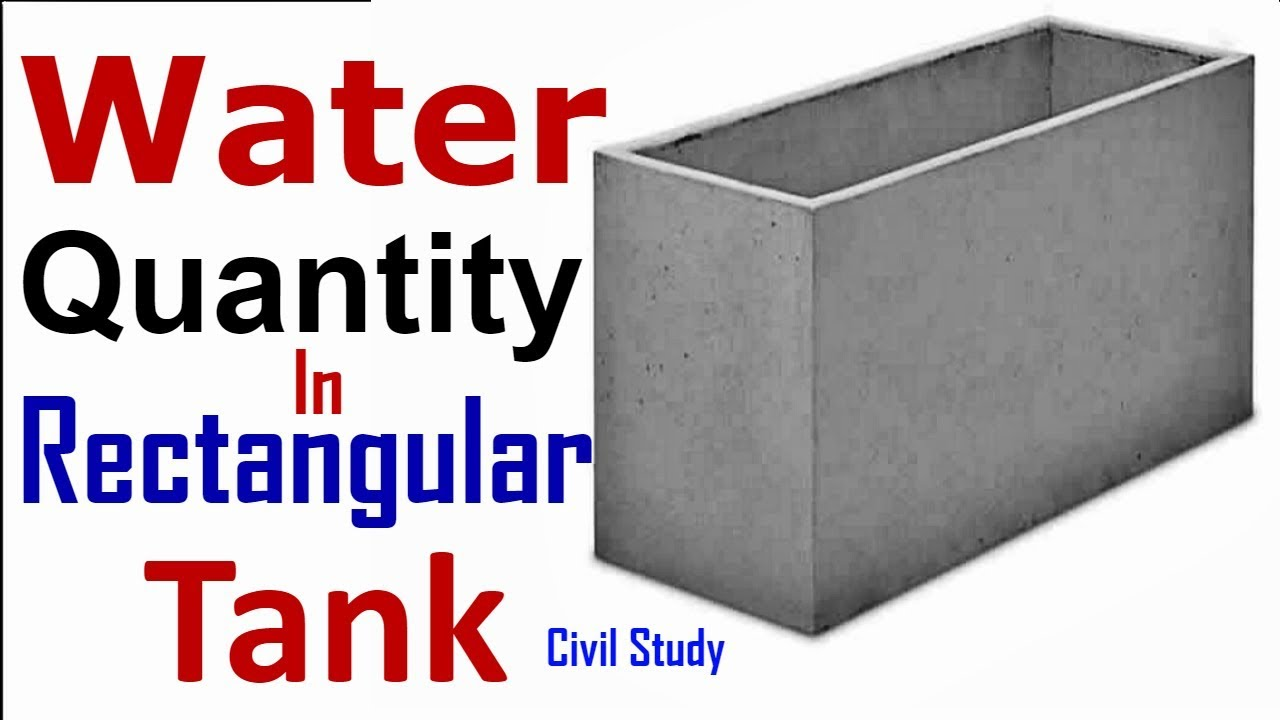 Water Quantity Calculation In Rectangular Tank - How To Calculate Water  Quantity In Urdu/Hindi