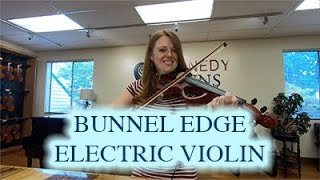 Bunnel Edge Electric Violin Demonstration