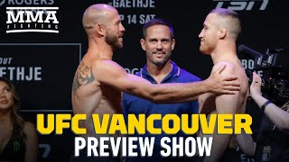 UFC Vancouver Preview Show - MMA Fighting