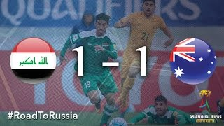 Iraq vs Australia (Asian Qualifiers - Road To Russia)