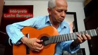Lucho Barragán - A la Orilla del Lago - Natalicio Moreyra.