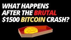What Happens After The Brutal $1500 Bitcoin Crash?