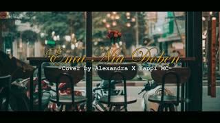 Download Ema Nia Doben Cover by Alexandra X Yappi MC (OFFICIAL LIRIK VIDEO) Terjemahan
