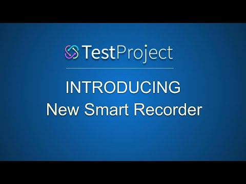 Introducing TestProject's New Smart Recorder with AI capabilities